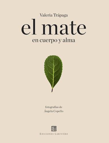 Libro El Mate En Cuerpo Y Alma