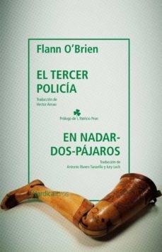 Libro El Tercer Policia & En Nadar-Dos-Pajaros