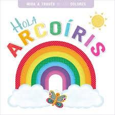 Libro Hola Arcoiris