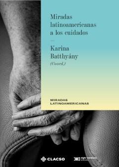 Libro Miradas Latinoamericanas A Los Cuidados