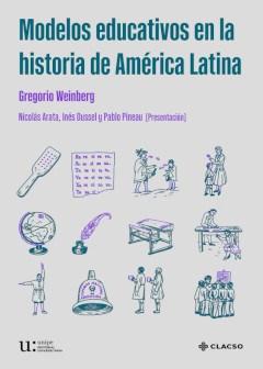 Libro Modelos Educativos En La Historia De America Latina