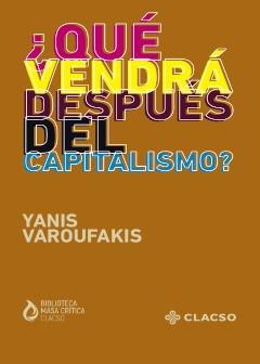 Libro Que Vendra Despues Del Capitalismo