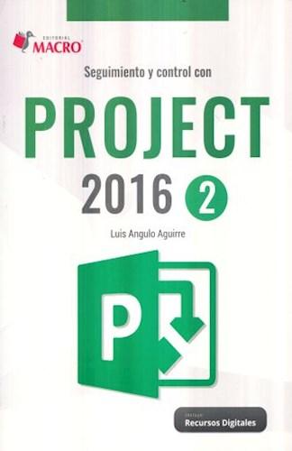 Libro Seguimiento Y Control Con Project 2016 ( 2 )