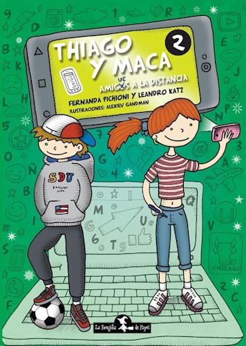 Libro Thiago Y Maca : Amigues A La Distancia
