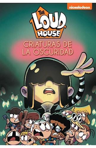 Libro 7. The Loud House : Criaturas De La Oscuridad