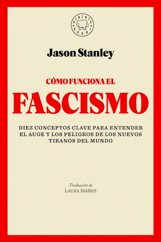 Libro Como Funciona El Fascismo