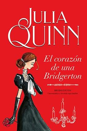 Libro El Corazon De Una Bridgerton  ( Libro 6 De La Serie Bridgerton )