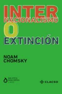 Descargar Internacionalismo O Extincion Chomsky Noam