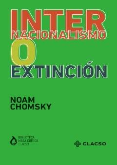 Libro Internacionalismo O Extincion