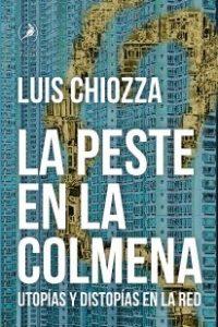 Descargar La Peste En La Colmena Chiozza Luis