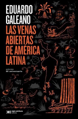 Libro Las Venas Abiertas De America Latina  Edicion 50 Aniversario