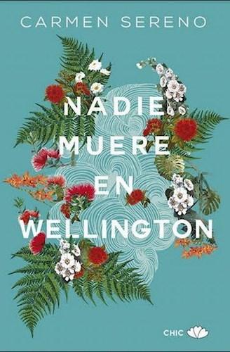 Libro Nadie Muere En Wellington