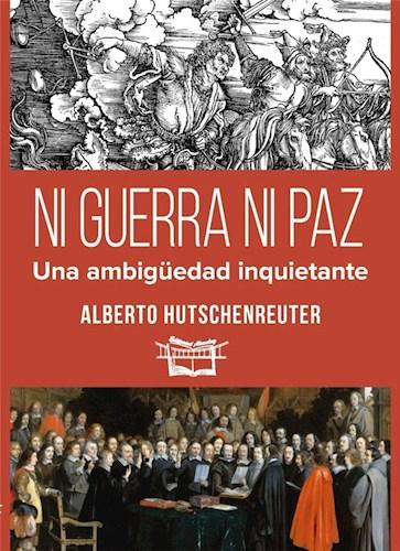 Libro Ni Guerra Ni Paz