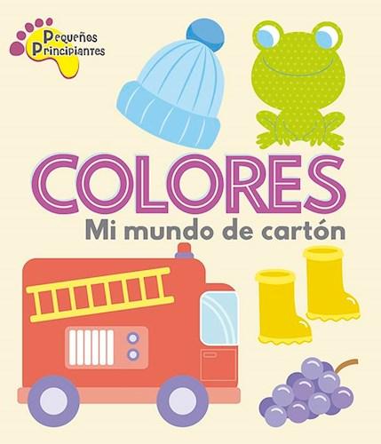 Libro P.P. - Mi Mundo De Carton - Colores