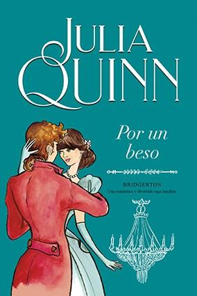 Libro Por Un Beso  ( Libro 7 De La Serie Bridgerton )
