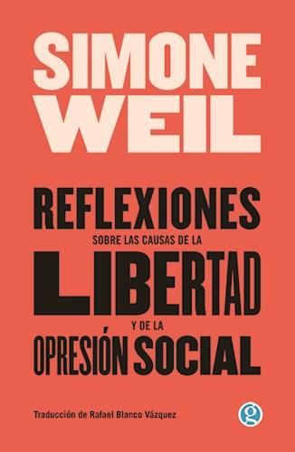Libro Reflexiones Sobre Las Causas De La Libertad Y De La Opresion Social