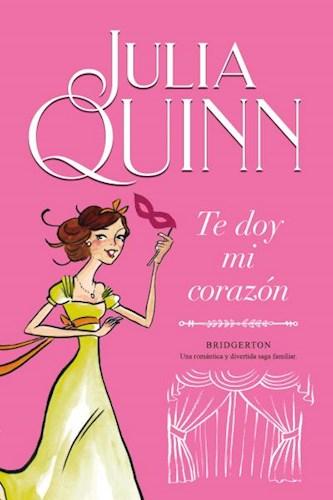 Libro Te Doy Mi Corazon  ( Libro 3 De La Serie Bridgerton )