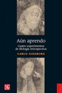 Descargar Aun Aprendo Ginzburg Carlo