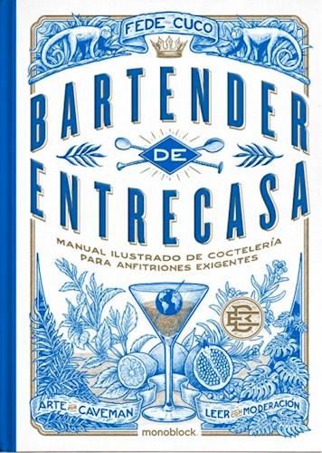 Libro Bartender De Entrecasa 2Da Edicin