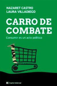 Descargar Carro De Combate .Consumir Es Un Acto Politico Castro Nazaret