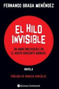 Descargar El Hilo Invisible Braga Menendez Fernando