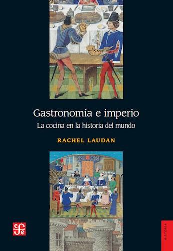Libro Gastronomia E Imperio