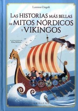 Libro Las Historias Mas Bellas De Mitos Nordicos Y Vikingos
