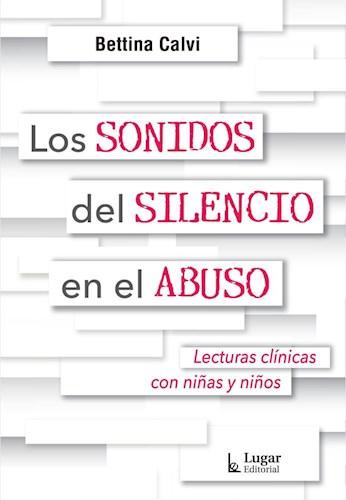 Libro Los Sonidos Del Silencio En El Abuso