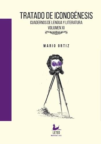 Libro Tratado De Iconognesis ,Cuadernos De Lengua Y Literatura. Vol. Xi