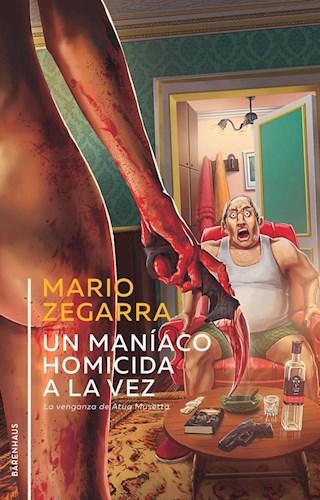 Libro Un Maniaco Homicida A La Vez