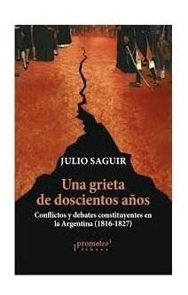 Libro Una Grieta De Doscientos A/Os .