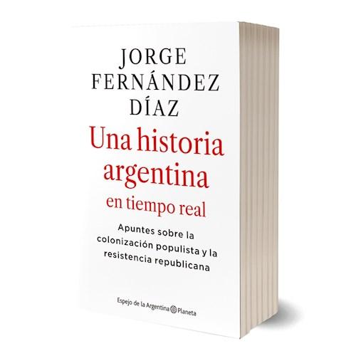 Libro Una Historia Argentina En Tiempo Real