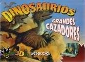 Libro Dinosaurios Pop Up - Grandes Cazadores