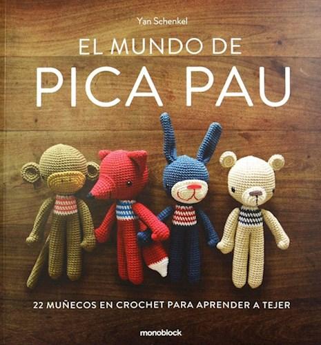 Libro El Mundo De Pica Pau 4Ta Ed Tapa Blanda