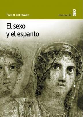 Libro El Sexo Y El Espanto