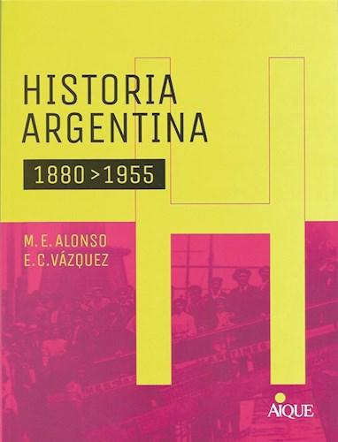 Libro Historia Argentina 1880-1955