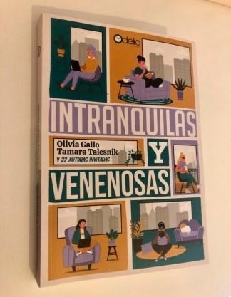 Libro Intranquilas Y Venenosas