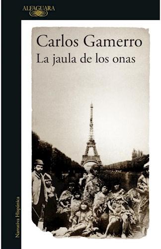 Libro La Jaula De Los Onas