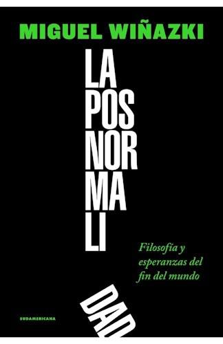 Libro La Posnormalidad