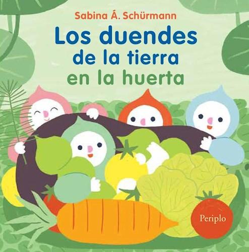 Libro Los Duendes De La Tierra En La Huerta