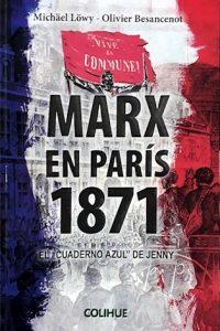 Descargar Marx En Paris 1871 .El Cuaderno Azul Del Jenny Lowy Michael