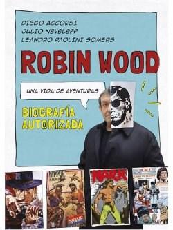 Libro Robin Wood  Una Vida De Aventuras