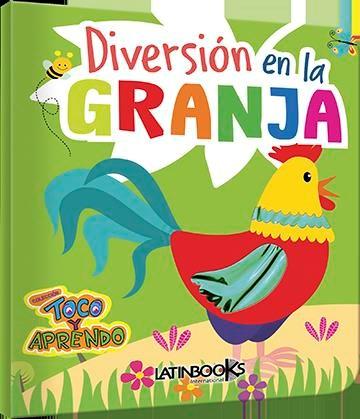 Libro Toco Y Aprendo Diversion -Diversion En La Granja