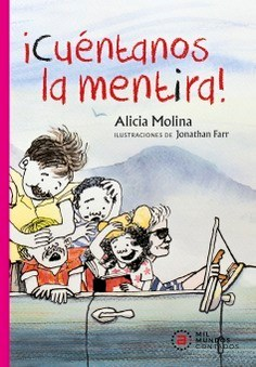 Libro Cuentanos La Mentira !