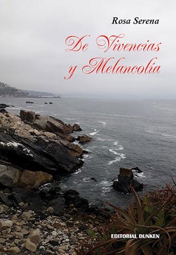 Libro De Vivencias Y Melancolia