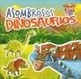 Libro Divertizoo - Asombrosos Dinosaurios
