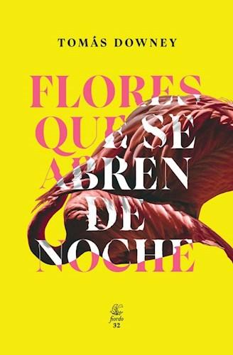 Libro Flores Que Se Abren De Noche