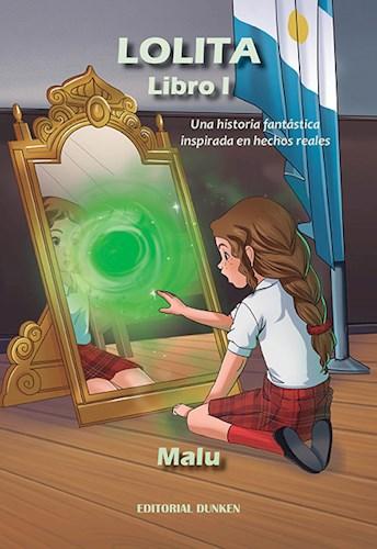 Libro Lolita .Libro I. Una Historia Fantstica Inspirada En Hechos Reales. El Espe