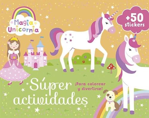 Libro Magia Unicornia  Super Actividades