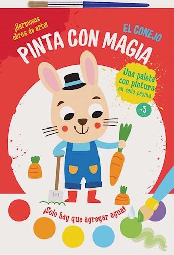 Libro Pinta Con Magia : El Conejo